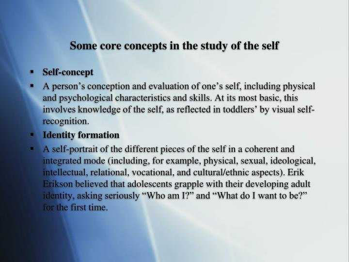 Some core concepts in the study of the self