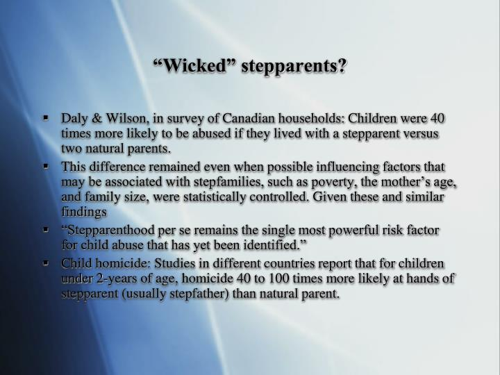 """""""Wicked"""" stepparents?"""