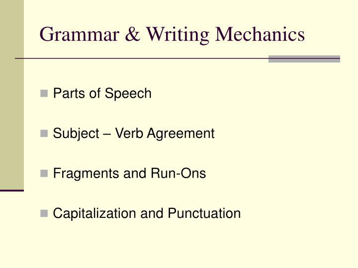 Grammar & Writing Mechanics