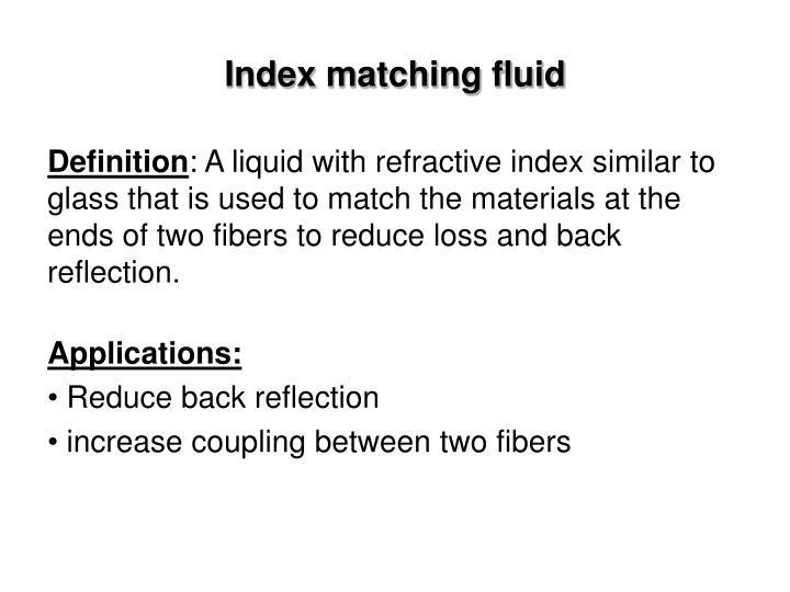 Index matching fluid