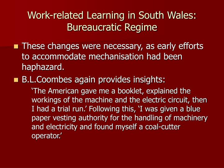 Work-related Learning in South Wales: Bureaucratic Regime
