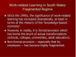 work related learning in south wales fragmented regime1