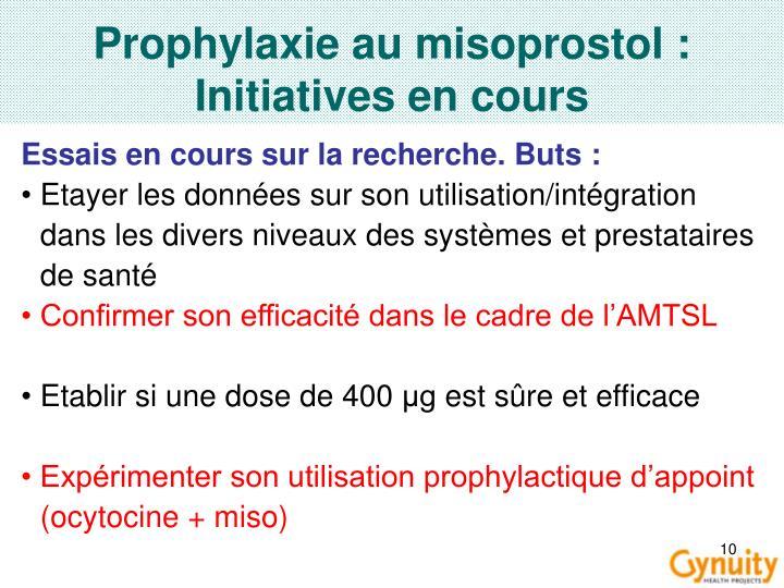 Prophylaxie au misoprostol : Initiatives en cours
