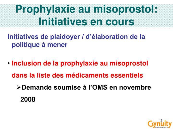 Prophylaxie au misoprostol: Initiatives en cours
