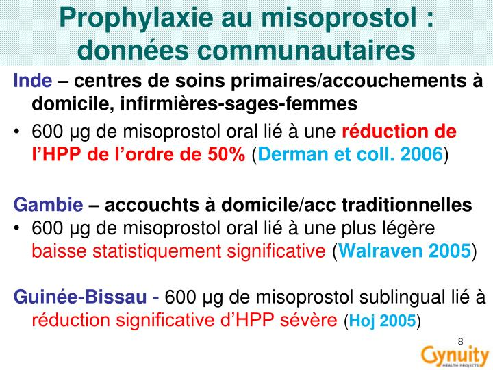 Prophylaxie au misoprostol : données communautaires