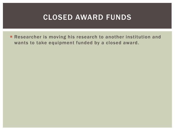 Closed Award Funds