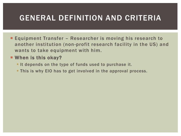 General Definition and Criteria