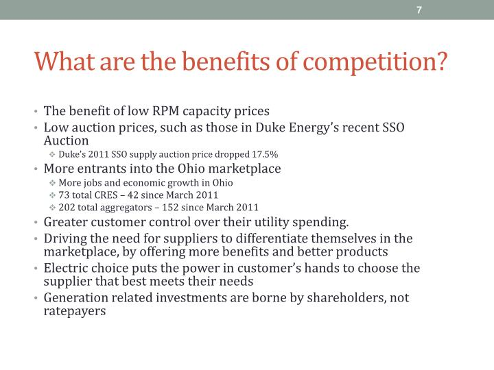 What are the benefits of competition?