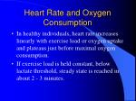 heart rate and oxygen consumption