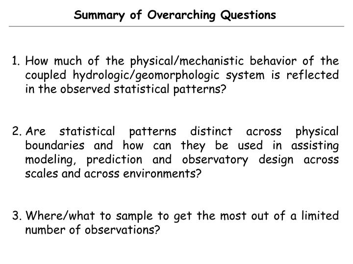 Summary of Overarching Questions