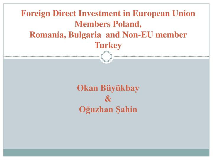 Foreign Direct Investment in European Union Members Poland,