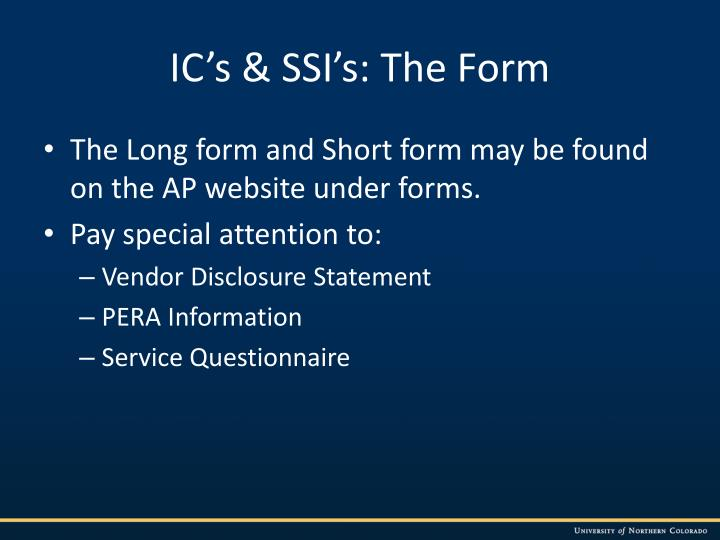 IC's & SSI's: The Form
