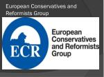 european conservatives and reformists group