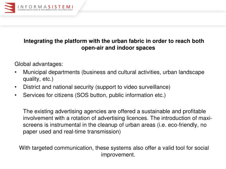 Integrating the platform with the urban fabric in order to reach both