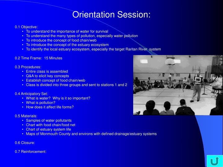Orientation Session: