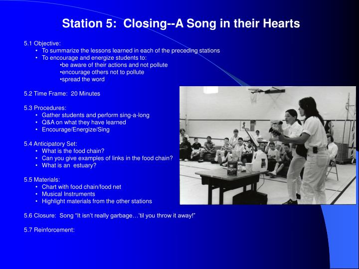 Station 5:  Closing--A Song in their Hearts