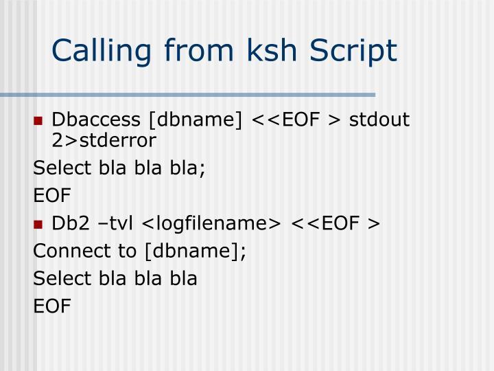 Calling from ksh Script