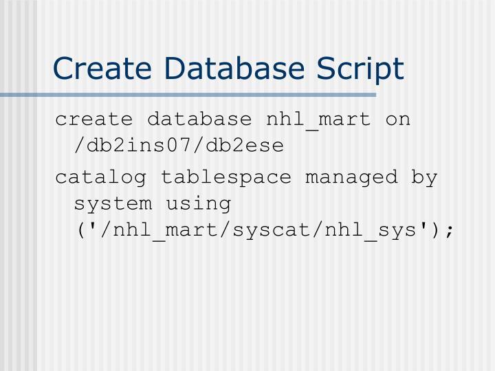Create Database Script
