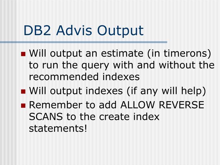DB2 Advis Output