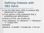 defining indexes with db2 advis
