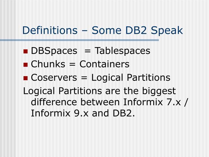 Definitions – Some DB2 Speak