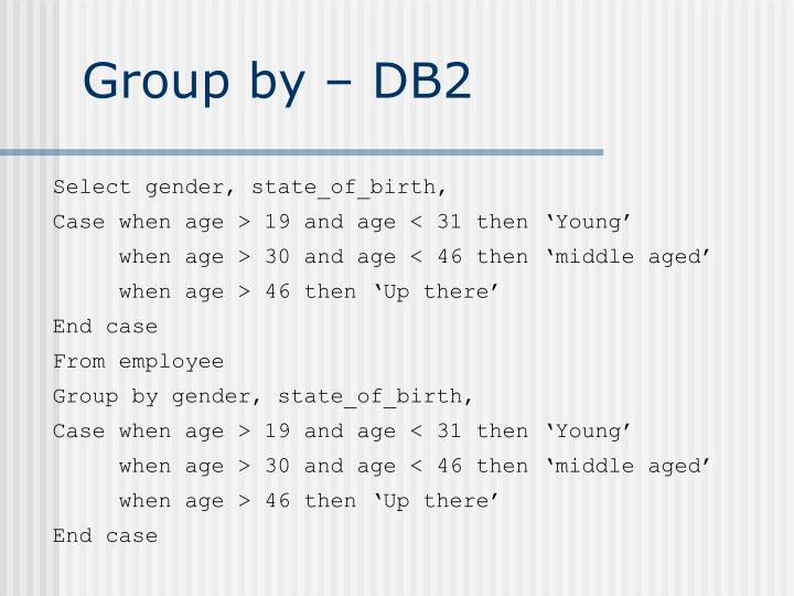 Group by – DB2