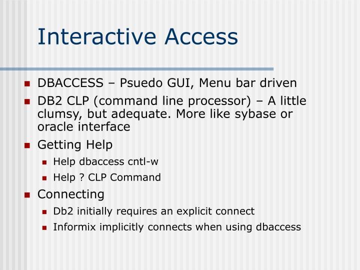 Interactive Access