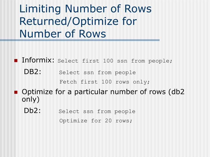 Limiting Number of Rows Returned/Optimize for