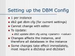 setting up the dbm config