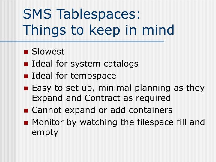 SMS Tablespaces: