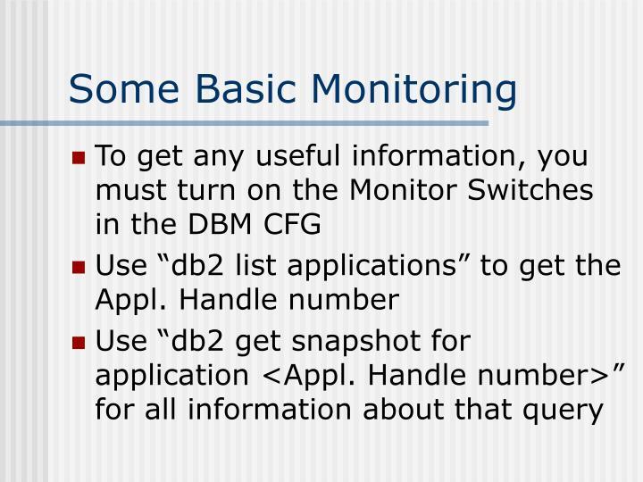 Some Basic Monitoring