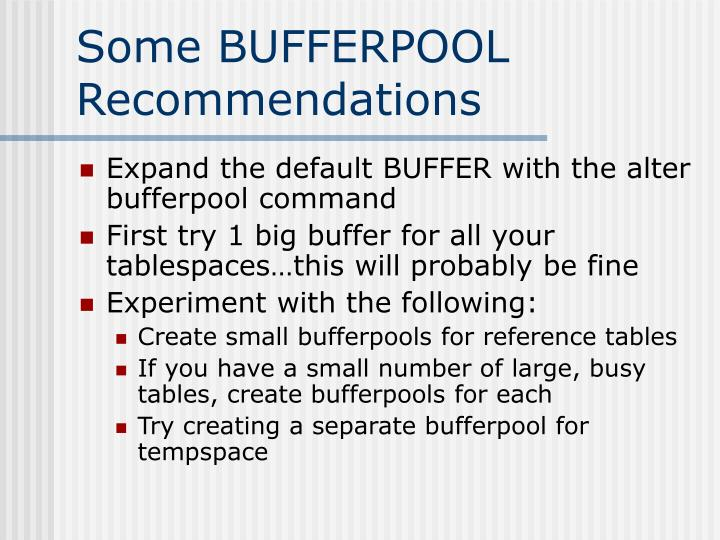 Some BUFFERPOOL  Recommendations