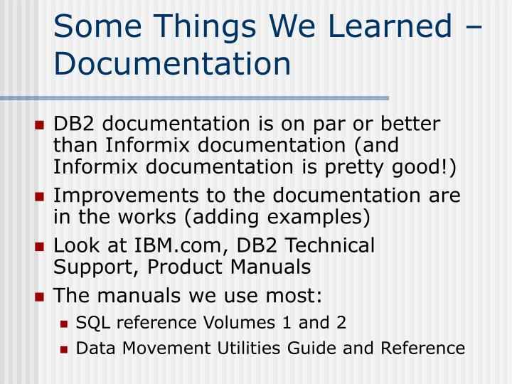 Some Things We Learned – Documentation
