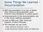 some things we learned documentation
