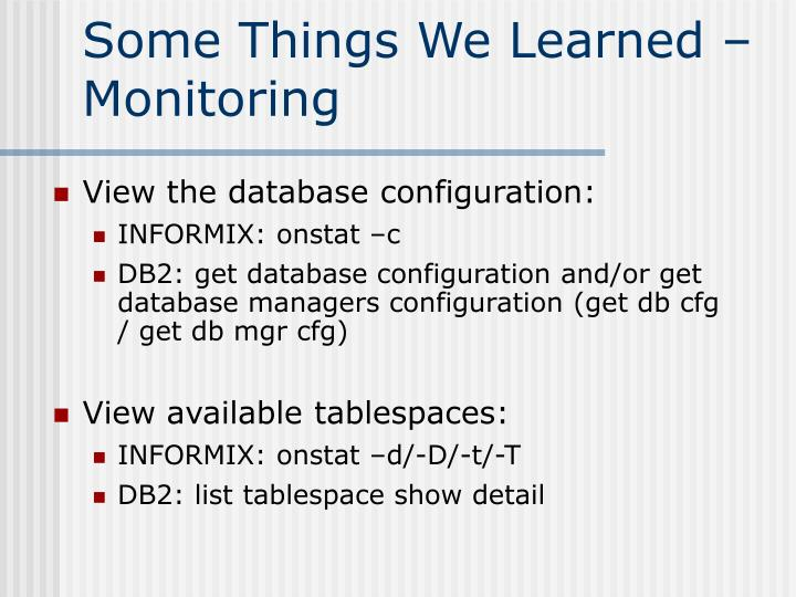 Some Things We Learned – Monitoring