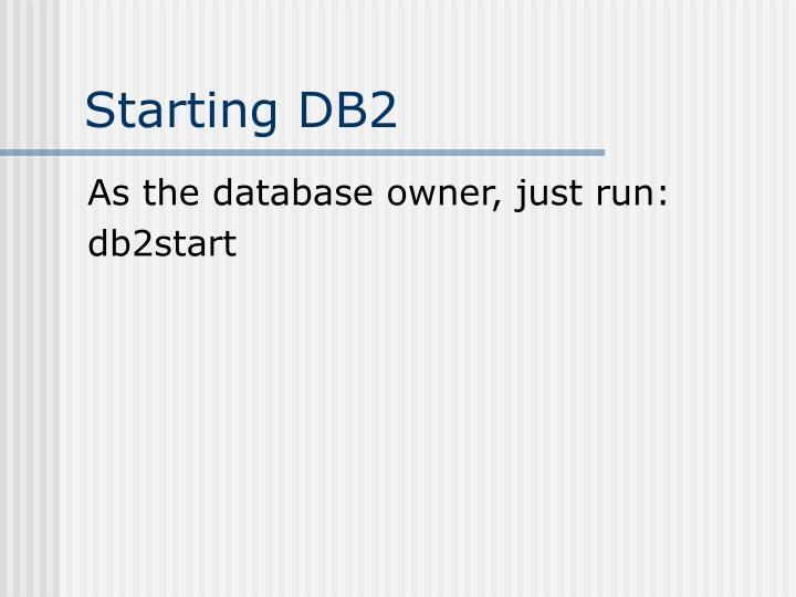 Starting DB2