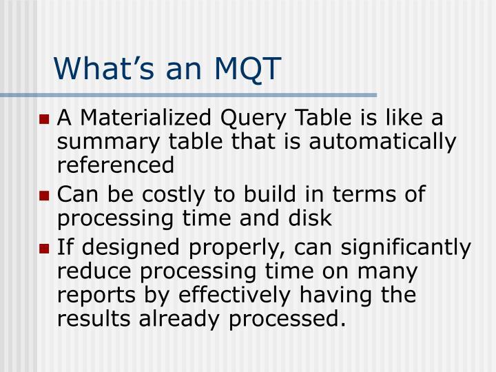 What's an MQT