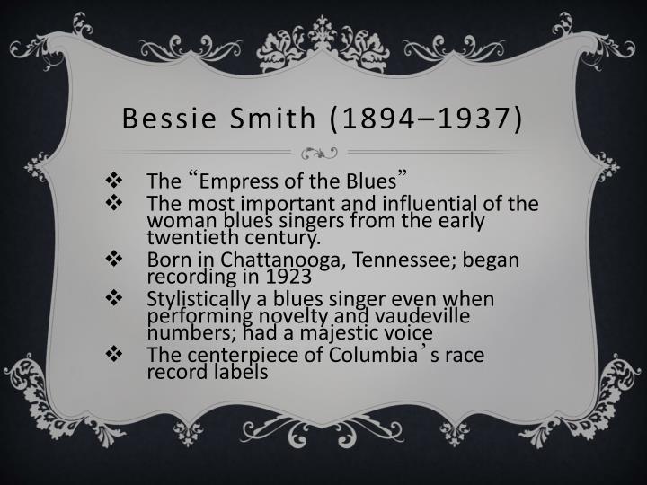 Bessie Smith (1894–1937)
