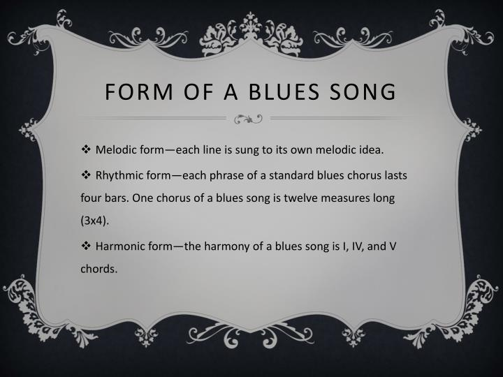 Form of a Blues Song