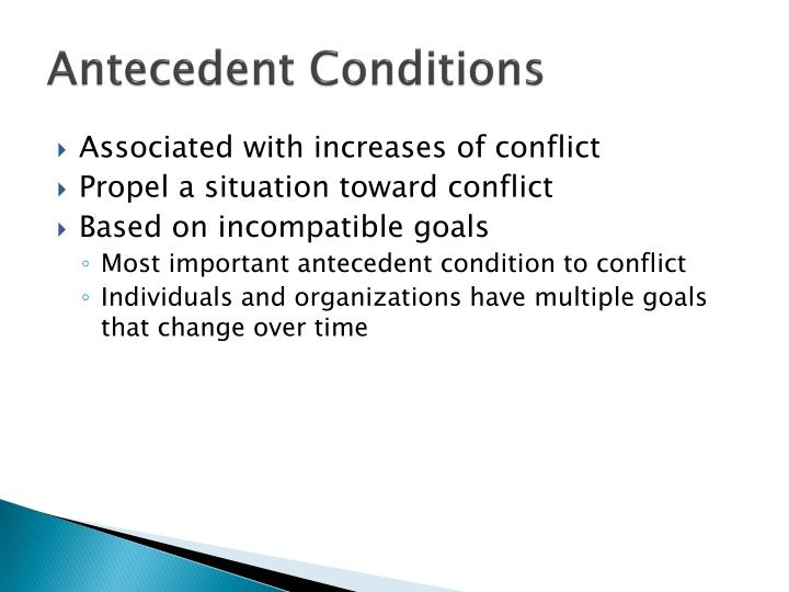 Antecedent Conditions