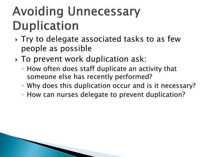 Avoiding Unnecessary Duplication