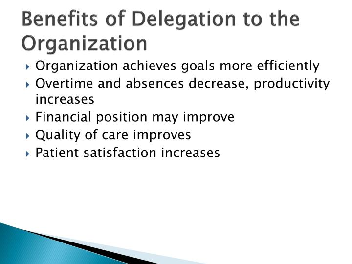 Benefits of Delegation to the Organization