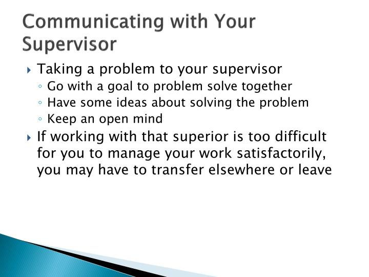 Communicating with Your Supervisor