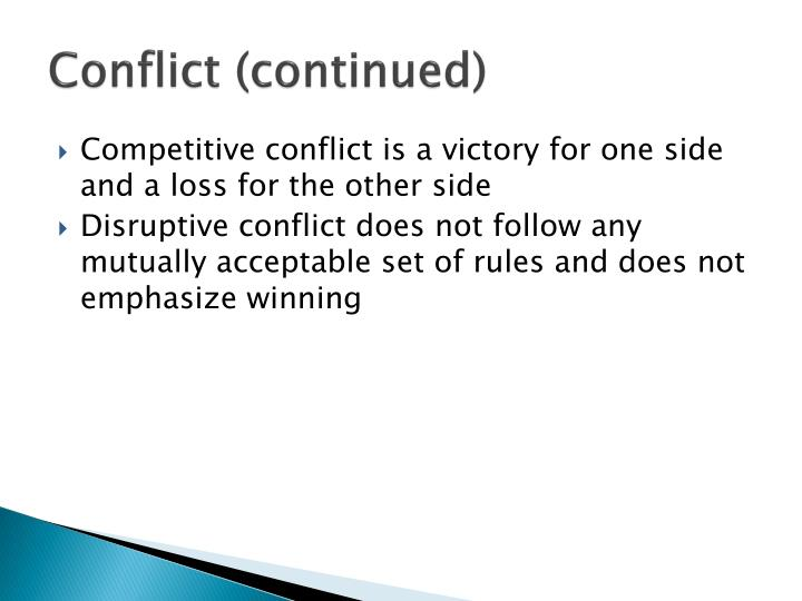 Conflict (continued)