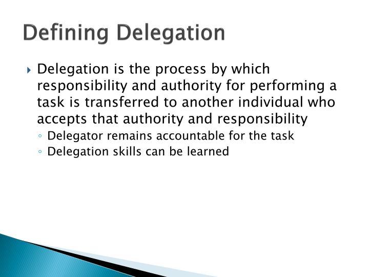 Defining Delegation