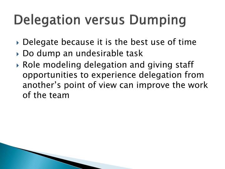 Delegation versus Dumping
