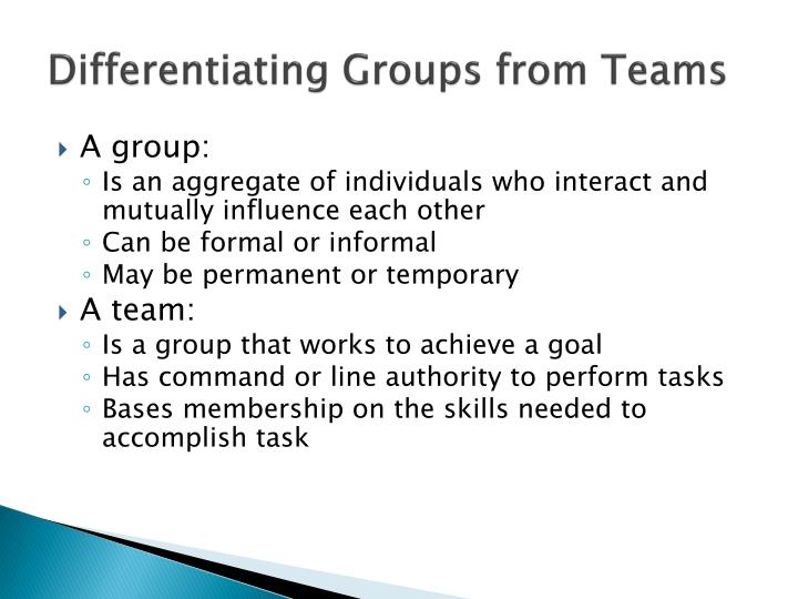 Differentiating Groups from Teams
