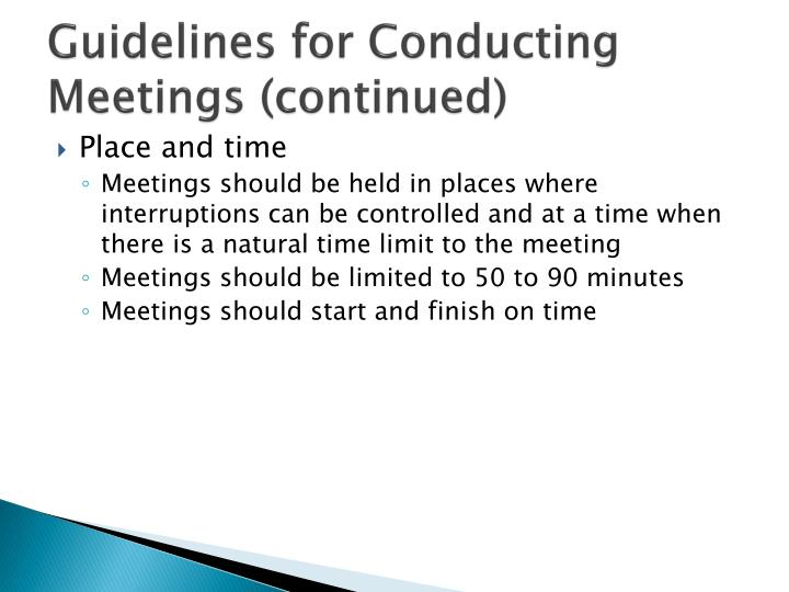Guidelines for Conducting Meetings (continued)