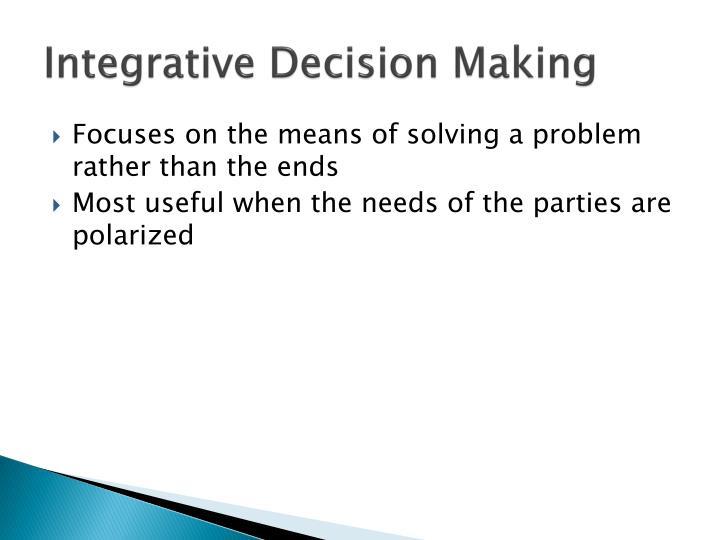 Integrative Decision Making