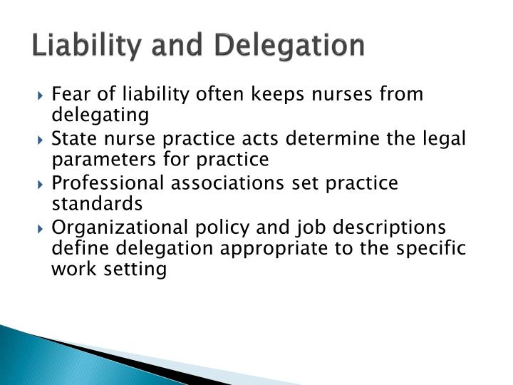 Liability and Delegation